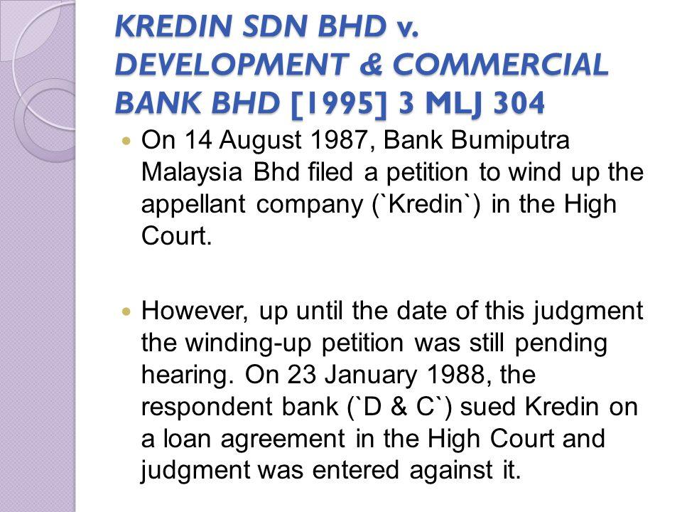 KREDIN SDN BHD v. DEVELOPMENT & COMMERCIAL BANK BHD [1995] 3 MLJ 304